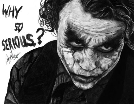 Joker Why So Serious